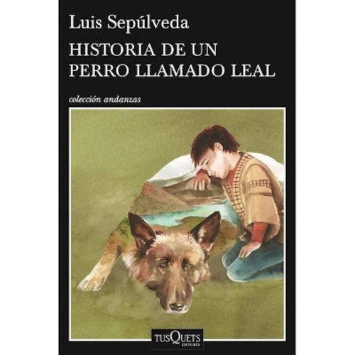 Historia de un perro llamado Leal / History of a Dog Named Leal (Paperback) (Luis Sepuu0301lveda)