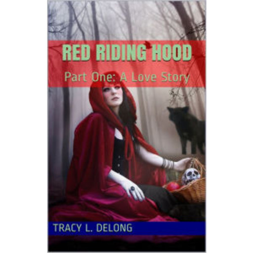 The Red Riding Hood: Part One