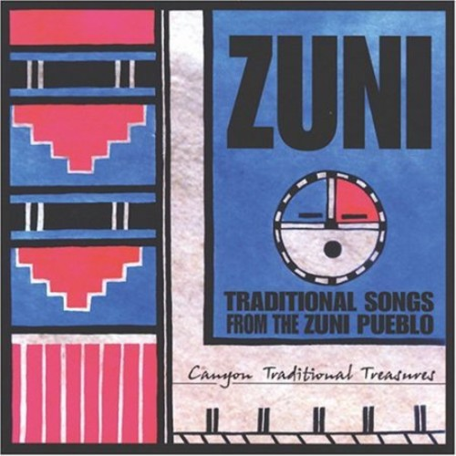 Zuni: Traditional Songs from the Zuni Pueblo [CD]