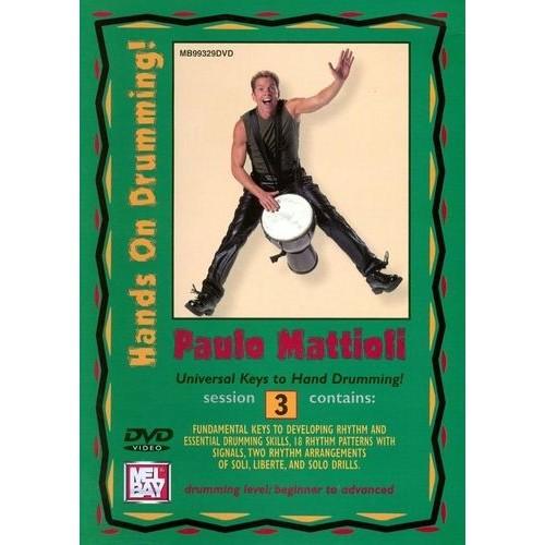 Paulo Mattioli: Hands On Drumming! - Session 3 [DVD] [2004]