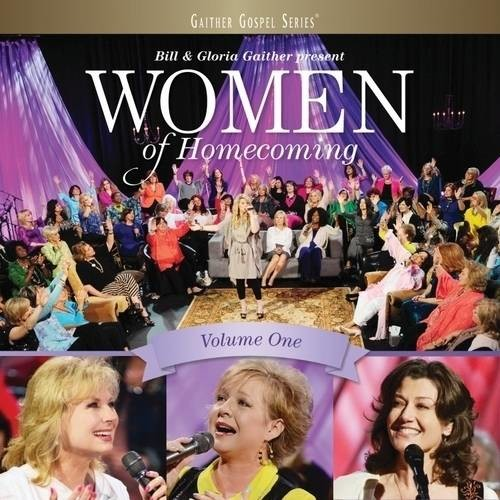 Women of Homecoming, Vol. 1 By Bill and Gloria Gaither (Audio CD)