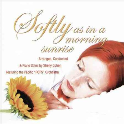 Shelly Cohen - Softly, As in the Morning Sunrise