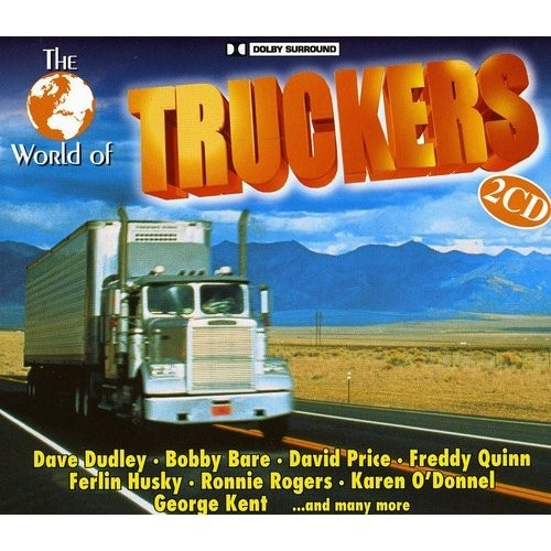 The World of Truckers [CD]