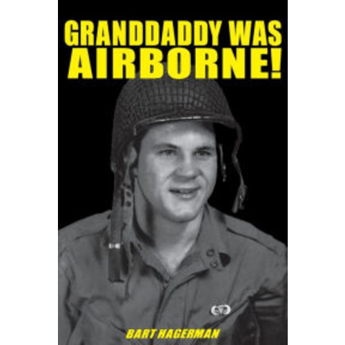 Granddaddy Was Airborne