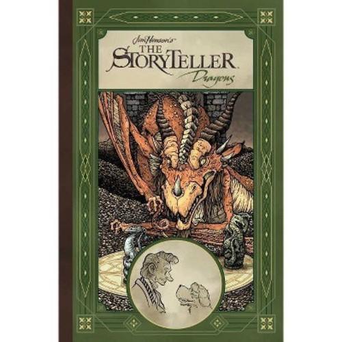 Jim Henson's The Storyteller : Dragons (Hardcover) (Daniel Bayliss)