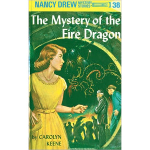 The Mystery of the Fire Dragon (Nancy Drew Series #38)