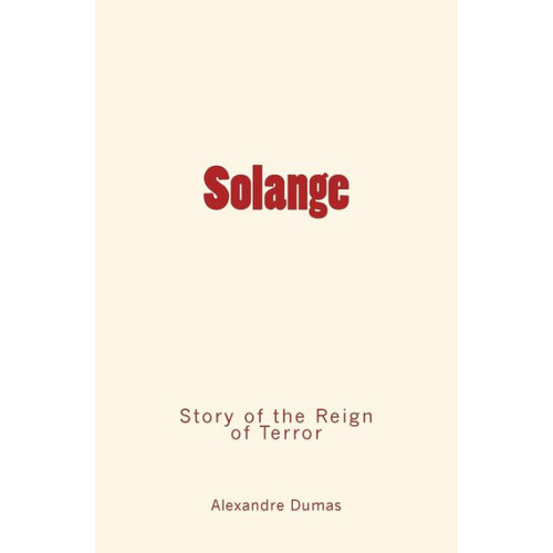 Solange: Story of the Reign of Terror