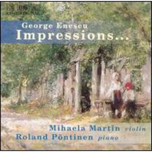 Enescu: Impressions By Mihaela Martin (Audio CD)