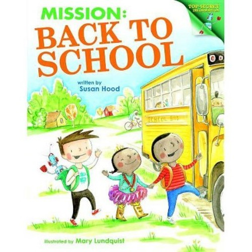 Mission Back to School (Hardcover)