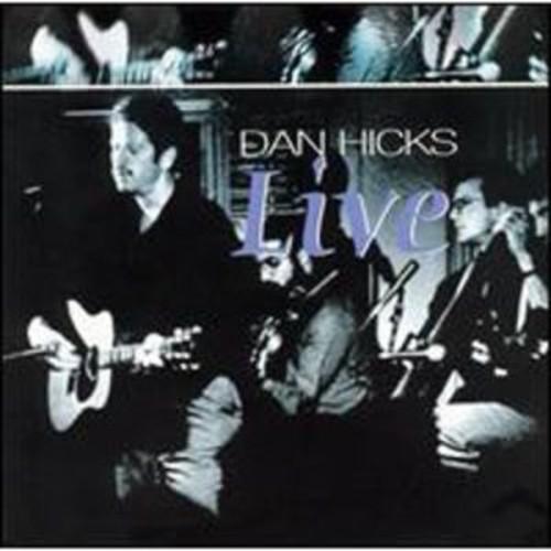 Live By Dan Hicks (Audio CD)