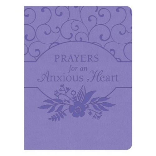 Prayers for an Anxious Heart (Paperback)