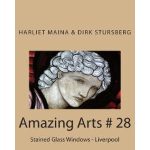 Amazing Arts # 28: Stained Glass Windows - Liverpool