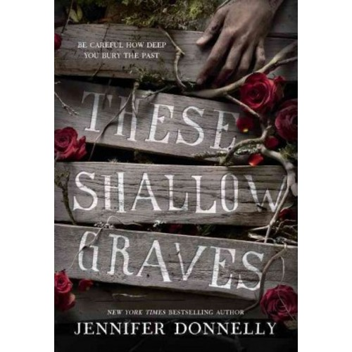 These Shallow Graves (Hardcover)