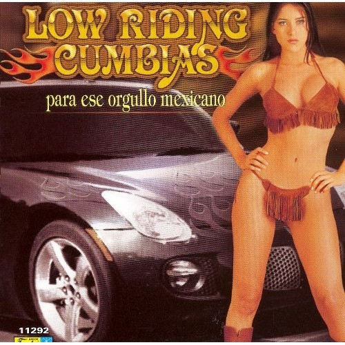Low Riding Cumbias: Para Ese Orgullo Mexicano [CD]