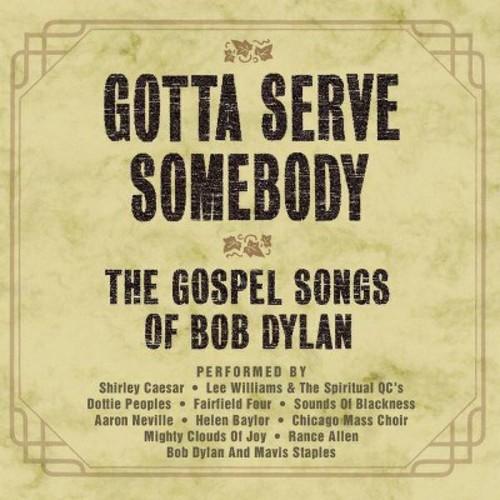 Various - Gotta serve somebody:Gospel songs of (CD)