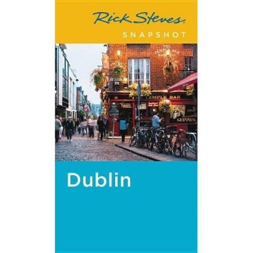 Rick Steves Snapshot Dublin (Paperback) (Rick Steves & Pat O'Connor)