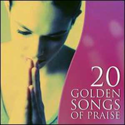 20 Golden Songs of Praise By Various Artists (Audio CD)