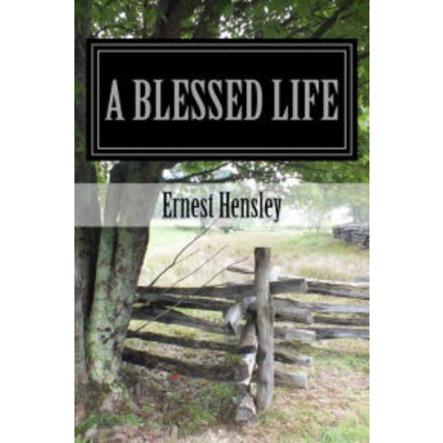A Blessed Life: Faith, Family, and Friends