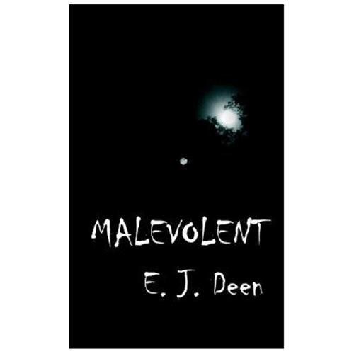 Malevolent E. J. Deen