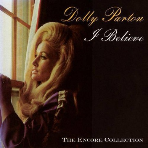 Dolly Parton - I Believe