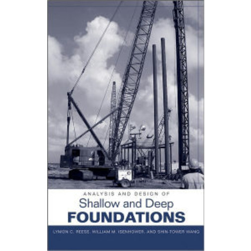 Analysis and Design of Shallow and Deep Foundations / Edition 1
