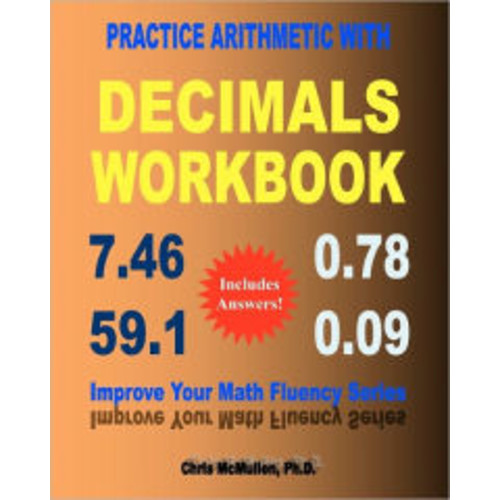 Practice Arithmetic With Decimals Workbook