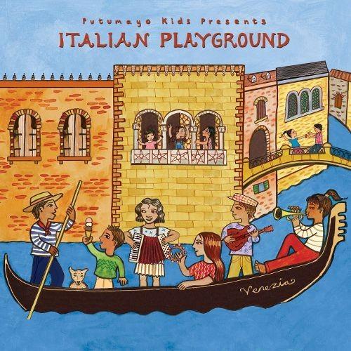 Putumayo Kids Presents: Italian Playground [CD]