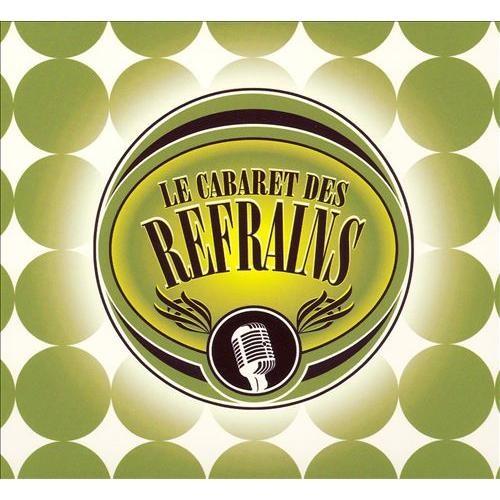Cabaret des Refrains [CD]
