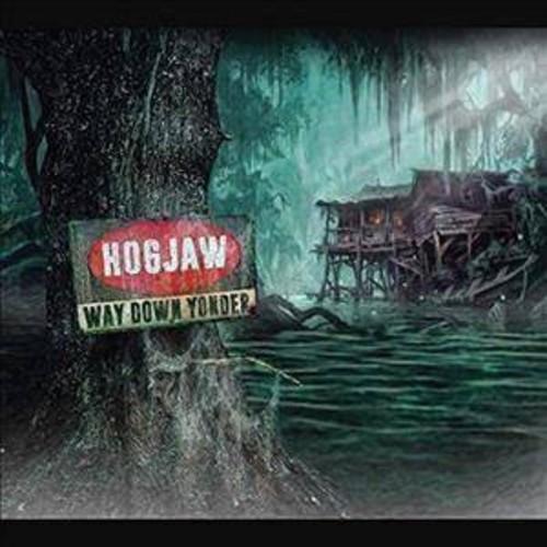 Hogjaw - Way Down Yonder (CD)