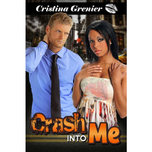 Crash into Me: A BWWM Russian Billionare Romance