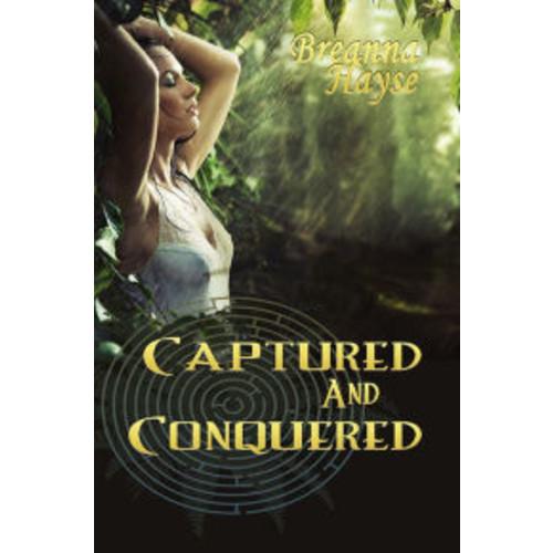 Captured & Conquered