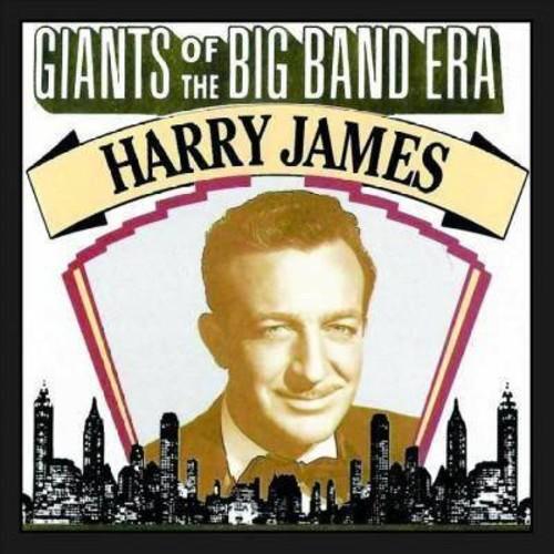 Harry James - Giants Of The Big Band Era:Harry Jame (CD)