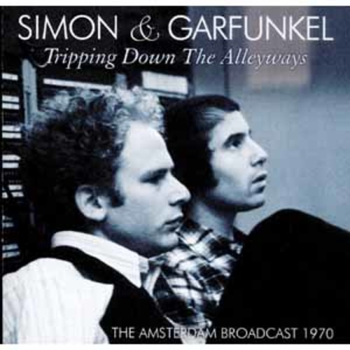 Simon & Garfunkel - Tripping Down The Alleyways [Audio CD]