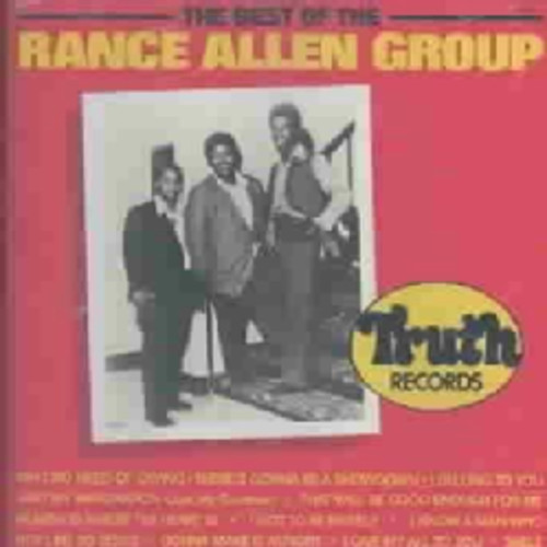 Rance Allen Group - All The Way