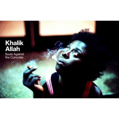 Souls Against the Concrete (Hardcover) (Khalik Allah)