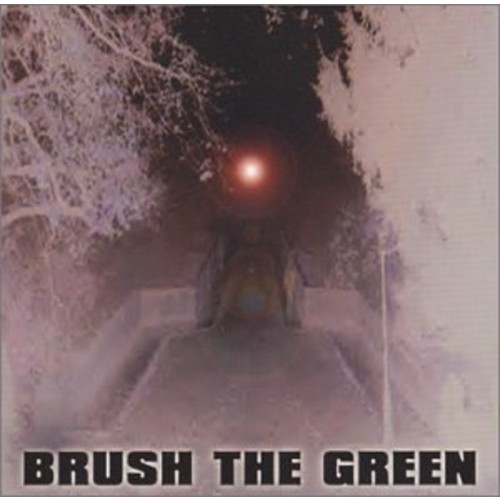 Brush The Green Explicit Lyrics