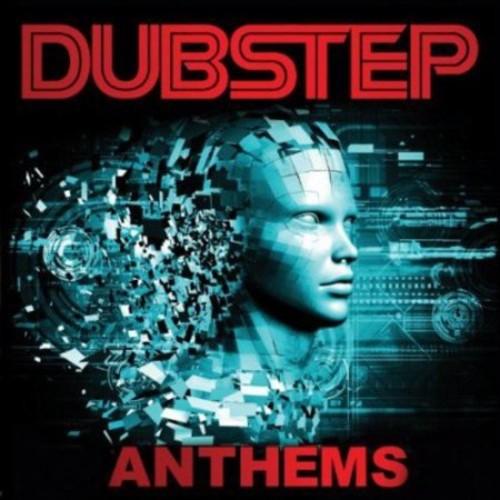 Dubstep Anthems [CD]