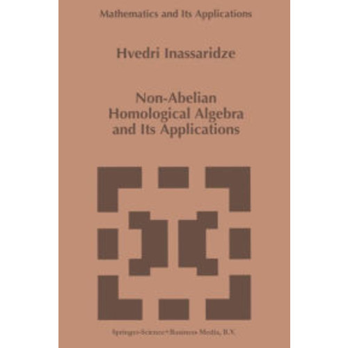 Non-Abelian Homological Algebra and Its Applications / Edition 1