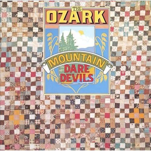 The Ozark Mountain Daredevils [CD]