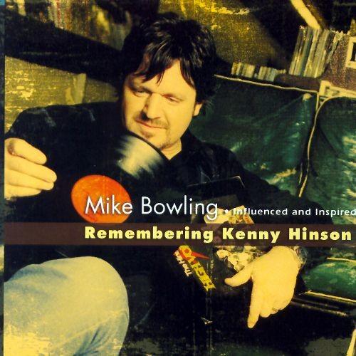 Remembering Kenny Hinson [CD]