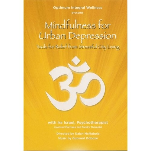 Mindfulness for Urban Depression [DVD] [2012]