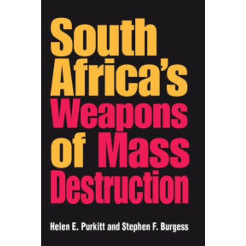 South Africa's Weapons of Mass Destruction / Edition 1