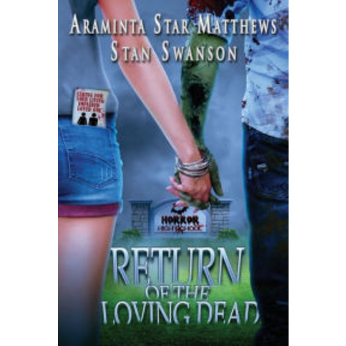 Horror High School: Return of the Loving Dead