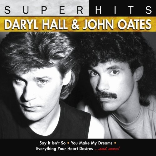 Daryl Hall & John Oates: Super Hits, Volume 2