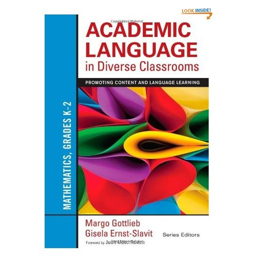 Academic Language in Diverse Classrooms: Mathematics, Grades K2: Promoting Content and Language Learning
