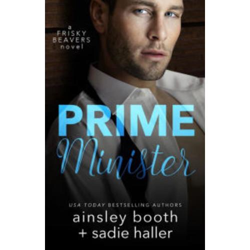 Prime Minister (Frisky Beavers, #1)