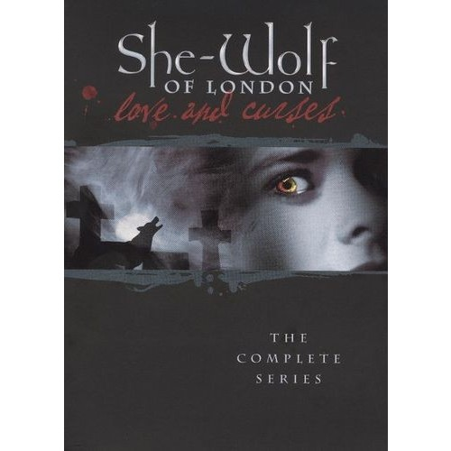 She-Wolf of London: The Complete Series: Kate Hodge, Neil Dickson, Scott Fults, Jean Challis, Arthur Cox, Dorothea Phillips: Movies & TV