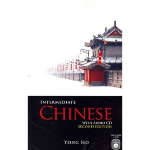 Intermediate Chinese with Audio CD Yong Ho Paperback