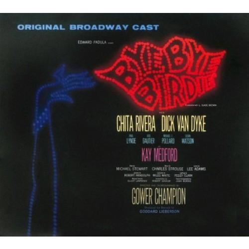 Bye Bye Birdie [Original Broadway Cast Recording]