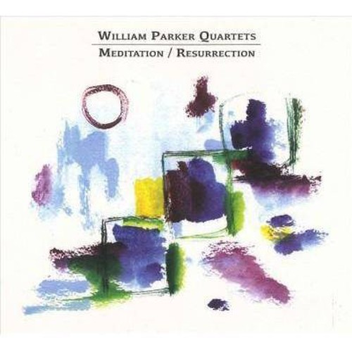 William Parker - Meditation / Resurrection [Audio CD]